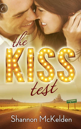 The Kiss Test by Shannon McKelden