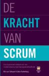 Rini Van Solingen: De kracht van Scrum: Een inspirerend verhaal over een revolutionaire projectmanagementmethode