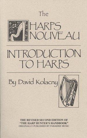 The Harps Nouveau:  Introduction to Harps