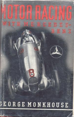 Motor Racing with Mercedes-Benz