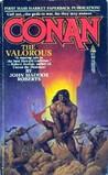 Conan the Valorous by John Maddox Roberts