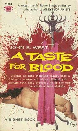 A Taste for Blood by John B. West