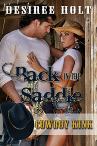 Back in the Saddle by Desiree Holt