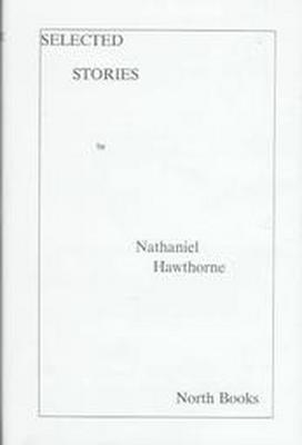 Selected Stories of Nathaniel Hawthorne