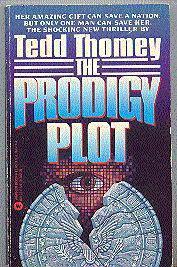 The Prodigy Plot