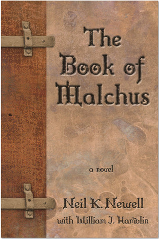The Book of Malchus by Neil Newell