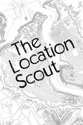 The Location Scout by Kevin Fanning