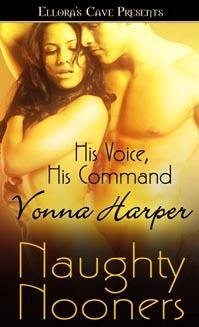 His Voice, His Command by Vonna Harper