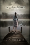 The Girl on the Dock: A Dark Fairy Tale (James Potter,#2.5)
