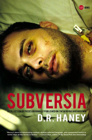 Subversia by D.R. Haney