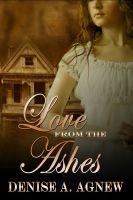 Love from the Ashes by Denise A. Agnew