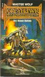 Master Wolf (Greyhawk Adventures, #3)
