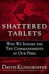 Shattered Tablets Shattered Tablets