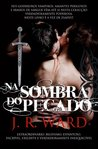 Na Sombra do Pecado by J.R. Ward