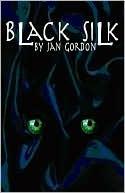 Black Silk by Jan Gordon
