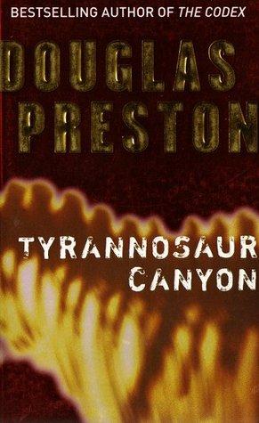 Tyrannosaurus Canyon Tyrannosaur Canyon by ...
