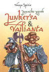 Junačke zgode Junker'sa i Vailianta by Vanja Spirin