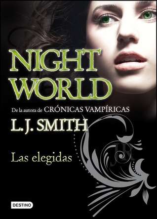 Night World II: Las elegidas (Night World, #5)