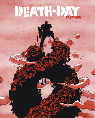 Death-Day (Part One)