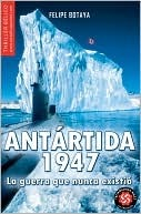 Antartida 1947/ Antarctica 1947