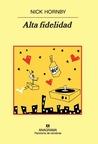 Alta fidelidad by Nick Hornby