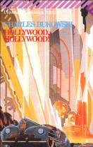 Hollywood, Hollywood! by Charles Bukowski