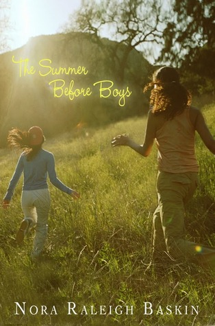 The Summer Before Boys by Nora Raleigh Baskin