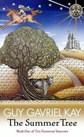 The Summer Tree by Guy Gavriel Kay