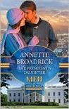 The President's Daughter by Annette Broadrick