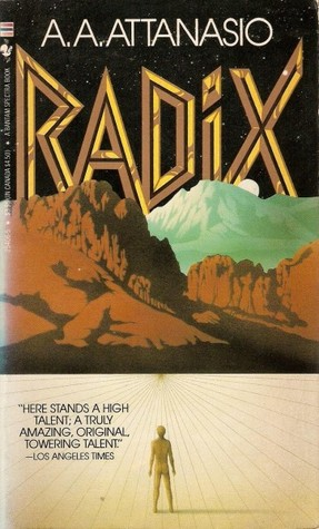 Ebook Radix by A.A. Attanasio read!