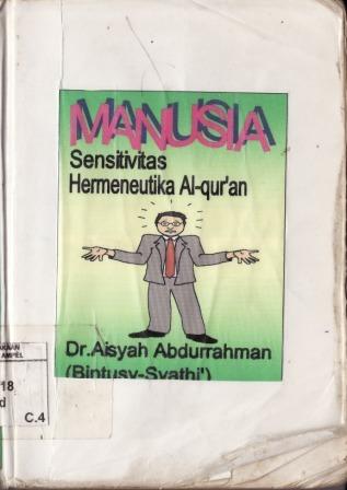 Manusia, Sensitivitas Hermeneutika Alquran