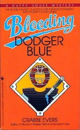 Bleeding Dodger Blue(Duffy House Mystery 1)