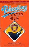 Bleeding Dodger Blue