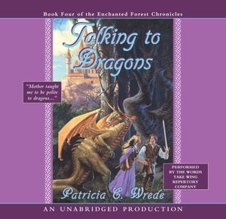 Talking to Dragons by Patricia C. Wrede