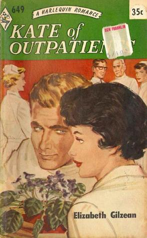 Kate of Outpatients (Harlequin Romance, #649)