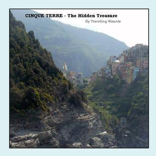 Cinque Terre - The Hidden Treasure
