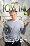 Foxe Tail (Skyler Foxe Mystery, #1)