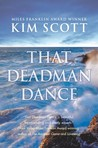 That Deadman Dance by Kim Scott