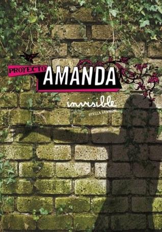 Invisible (Proyecto Amanda, #1)