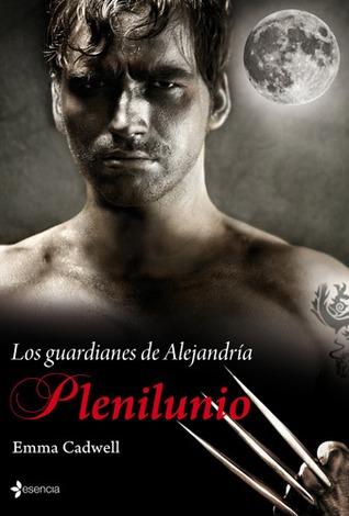 Plenilunio (Los guardianes de Alejandría, #1)