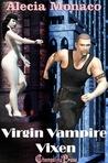 Virgin Vampire Vixen (Lone Star Vampire, #4)
