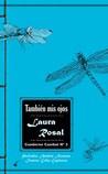 También mis ojos by Laura Rosal
