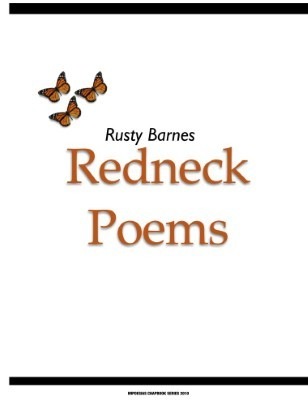 Redneck Poems by Rusty Barnes