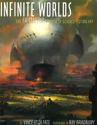Infinite Worlds: Fantastic Visions of Science Fiction Art