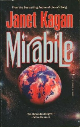Mirabile by Janet Kagan