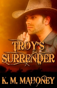 Troy's Surrender by K.M. Mahoney