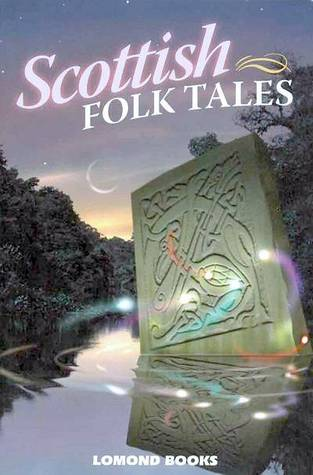 Scottish Folk Tales by Geddes and Grosset