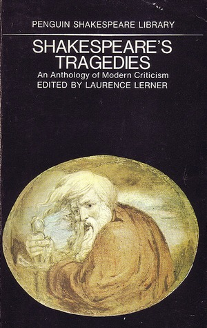 shakespeare-s-tragedies-an-anthology-of-modern-criticism