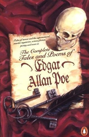 The Complete Tales And Poems Of Edgar Allan Poe by Edgar Allan Poe