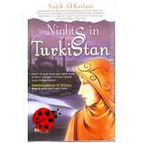 Nights in Turkistan by Najib Al Kailani